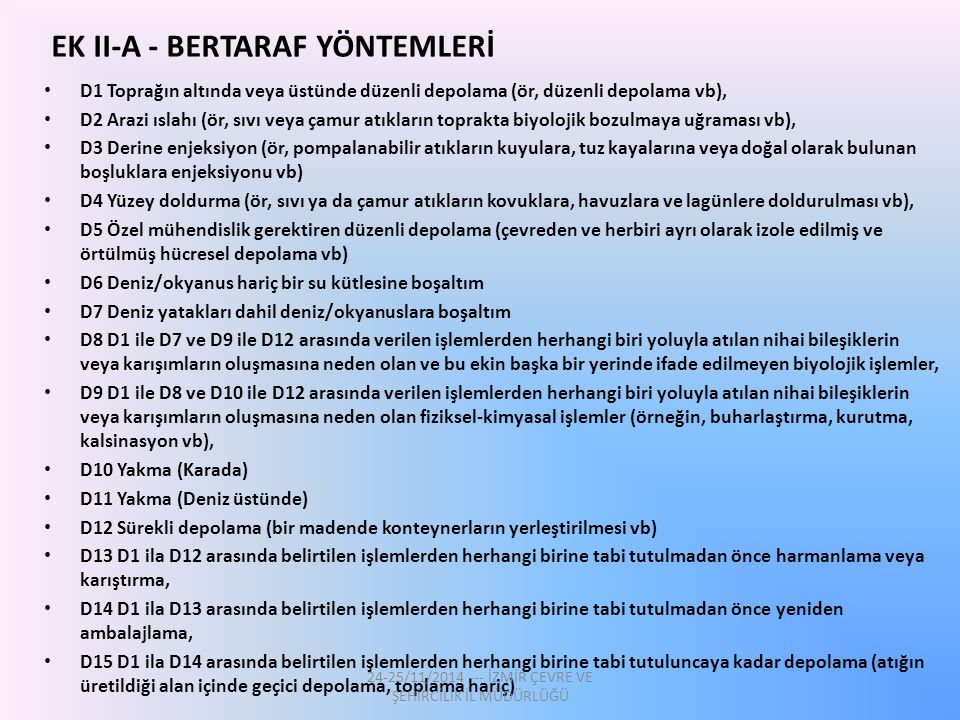 EK II-A - BERTARAF YÖNTEMLERİ