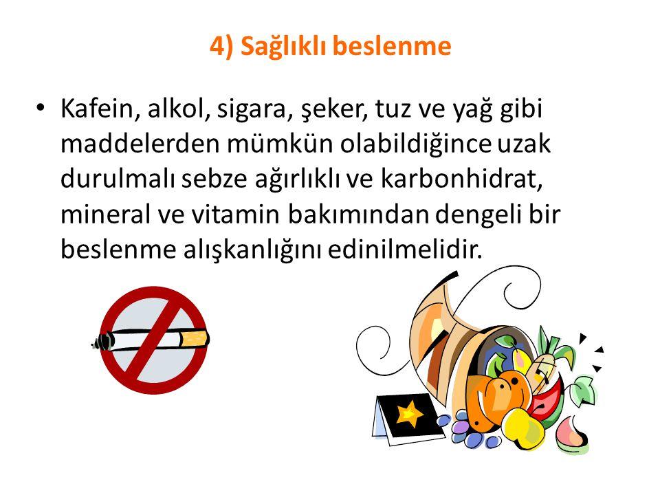 4) Sağlıklı beslenme