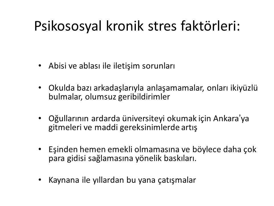 Psikososyal kronik stres faktörleri: