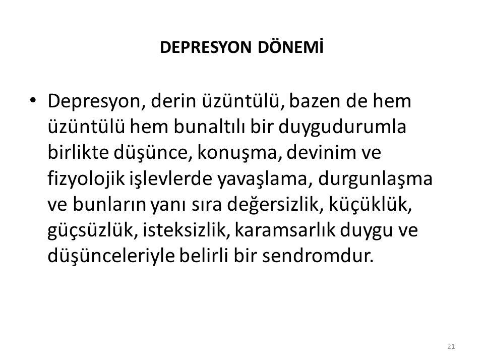 DEPRESYON DÖNEMİ