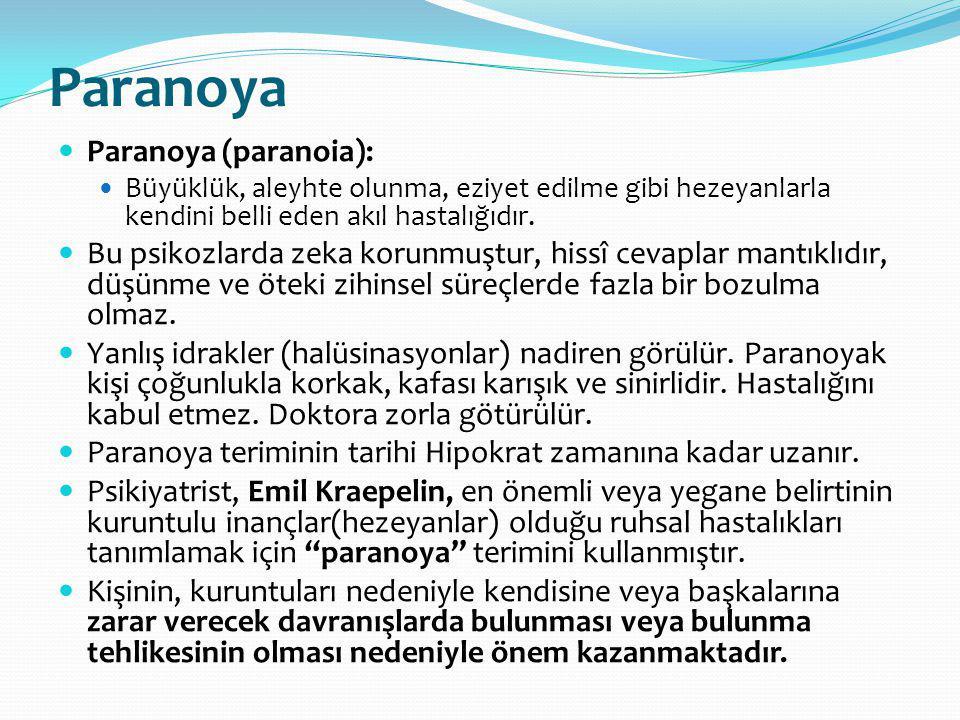 Paranoya Paranoya (paranoia):