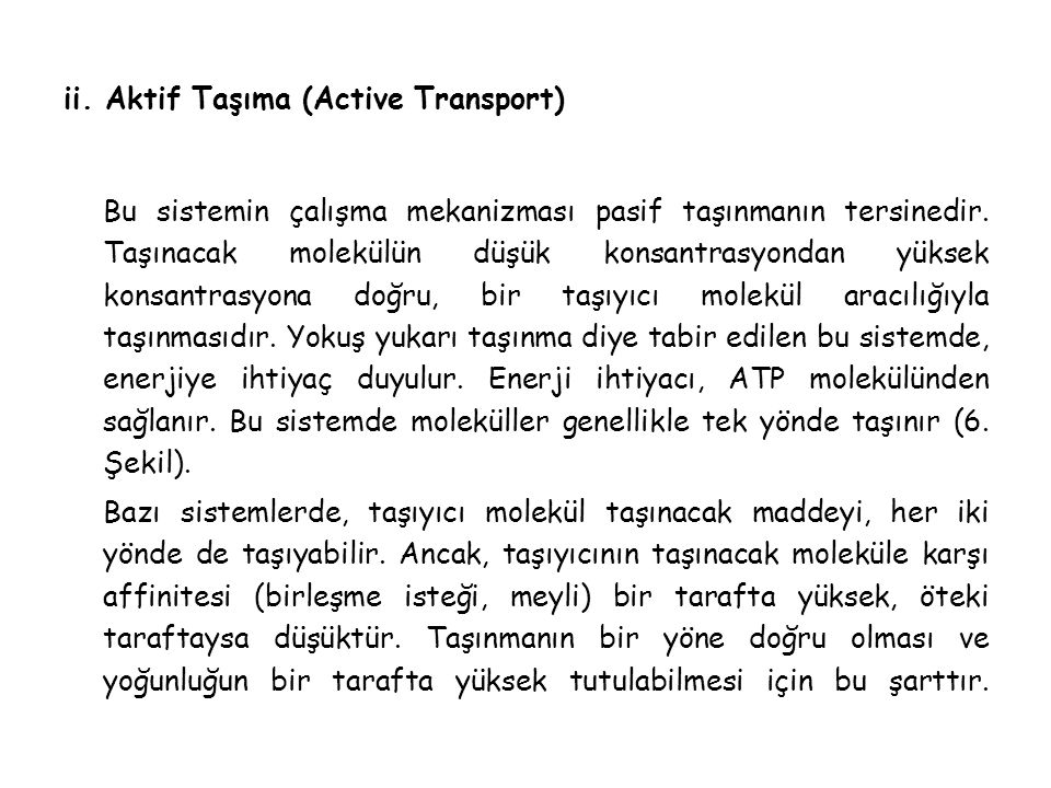 ii. Aktif Taşıma (Active Transport)