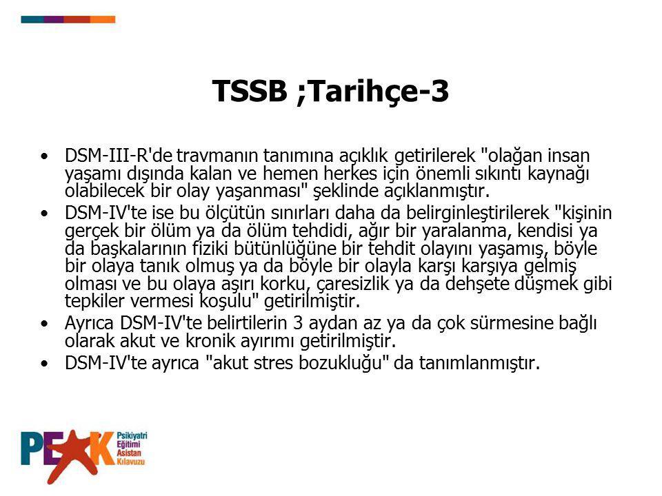 TSSB ;Tarihçe-3