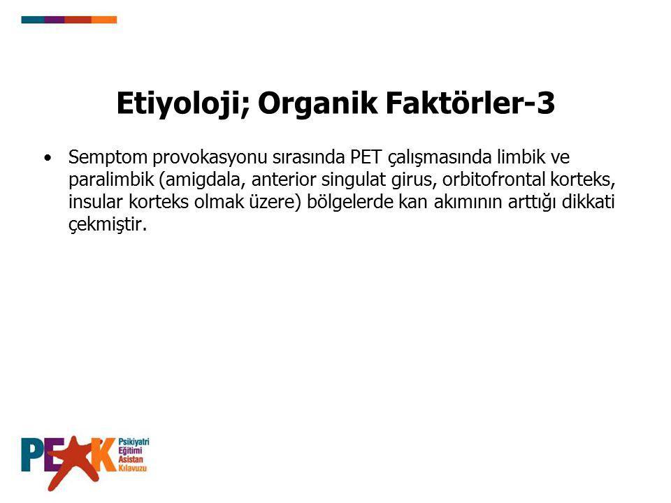 Etiyoloji; Organik Faktörler-3