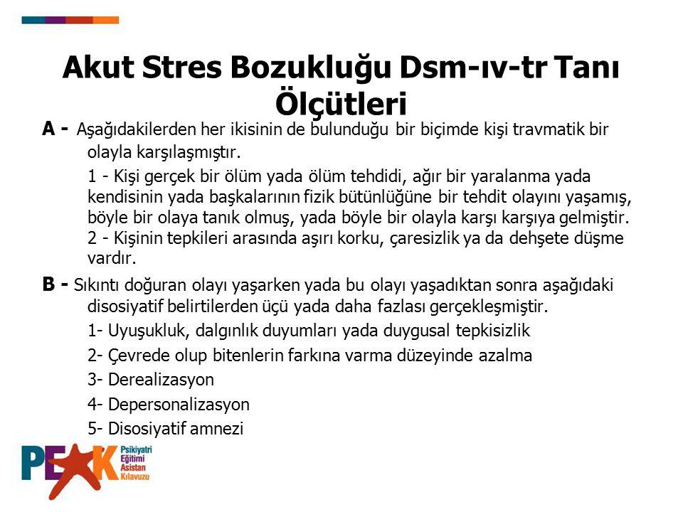 Akut Stres Bozukluğu Dsm-ıv-tr Tanı Ölçütleri