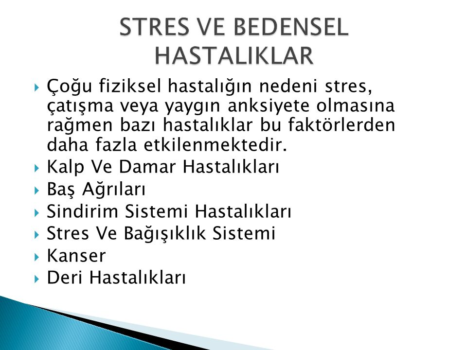 STRES VE BEDENSEL HASTALIKLAR