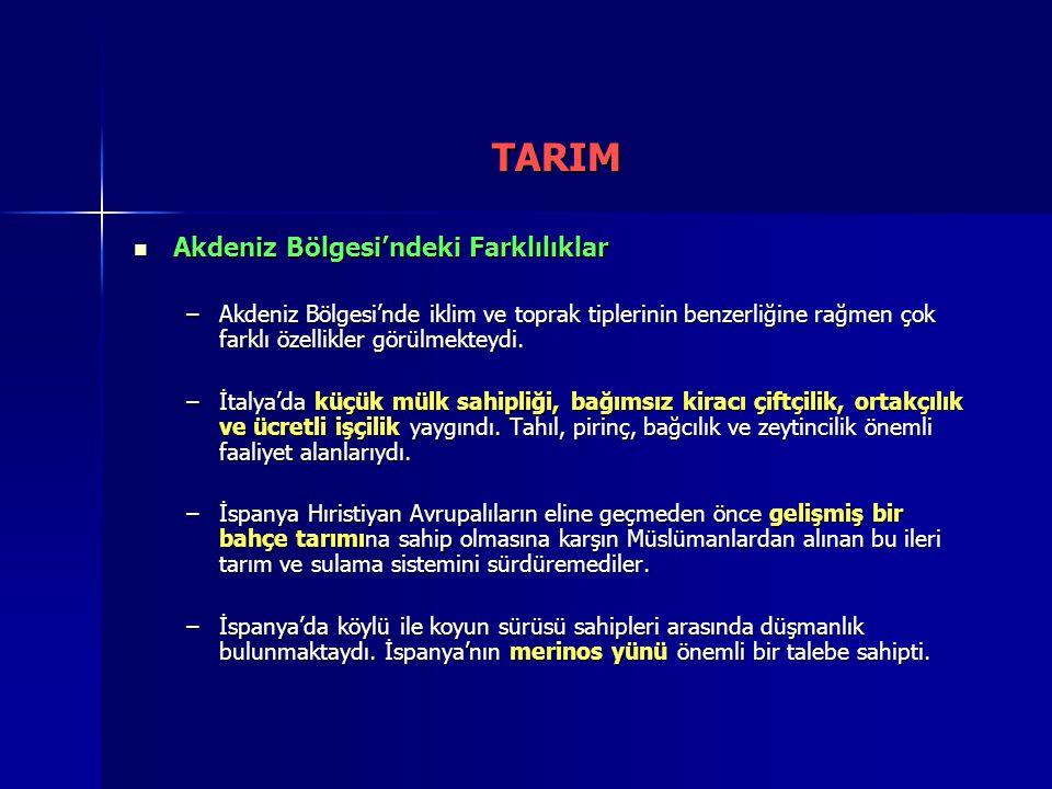 TARIM Akdeniz Bölgesi'ndeki Farklılıklar