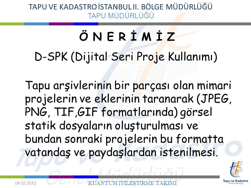 D-SPK (Dijital Seri Proje Kullanımı)