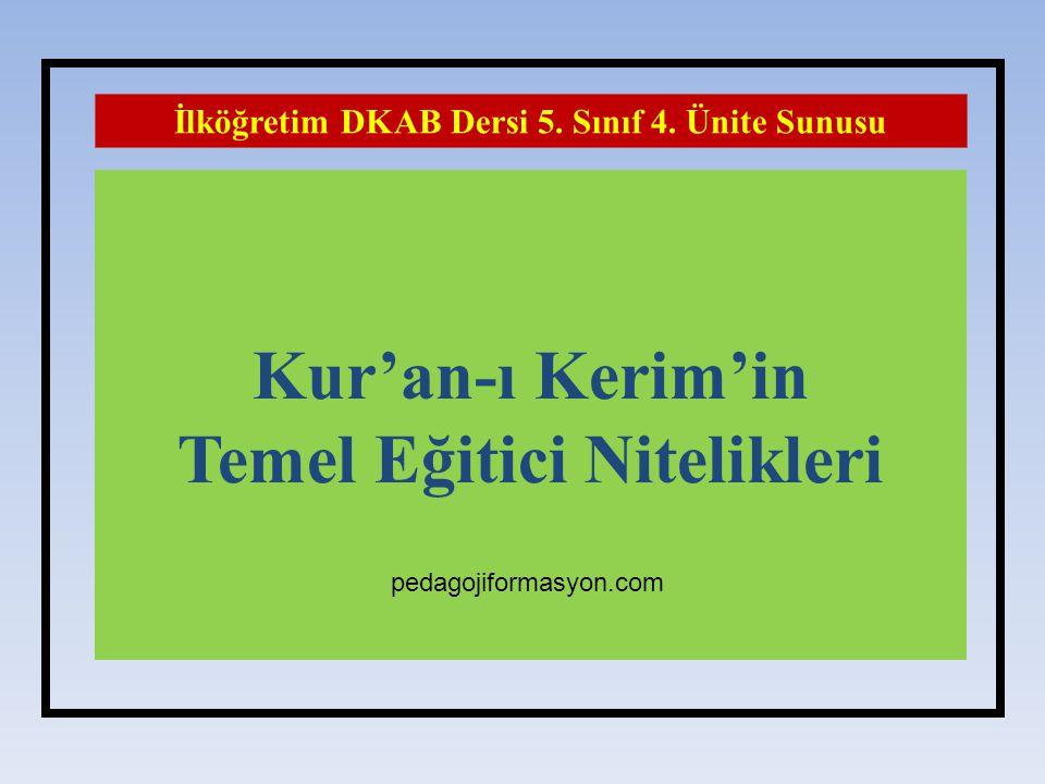 Kur'an-ı Kerim'in Temel Eğitici Nitelikleri