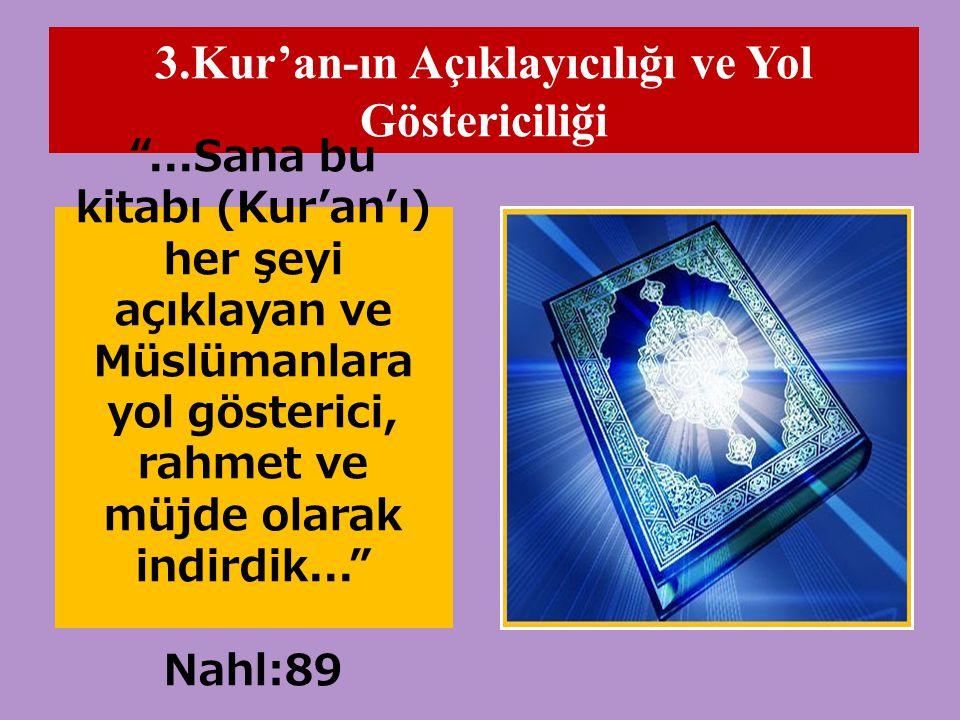 3.Kur'an-ın Açıklayıcılığı ve Yol Göstericiliği