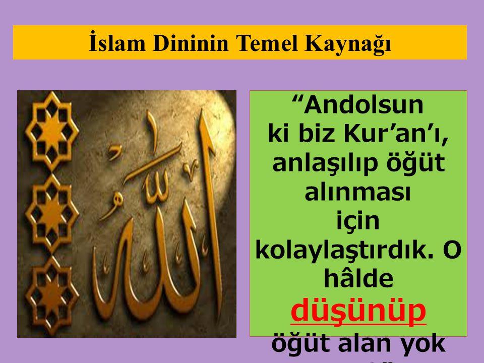 İslam Dininin Temel Kaynağı