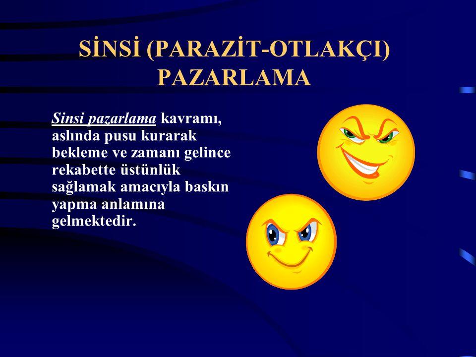 SİNSİ (PARAZİT-OTLAKÇI) PAZARLAMA