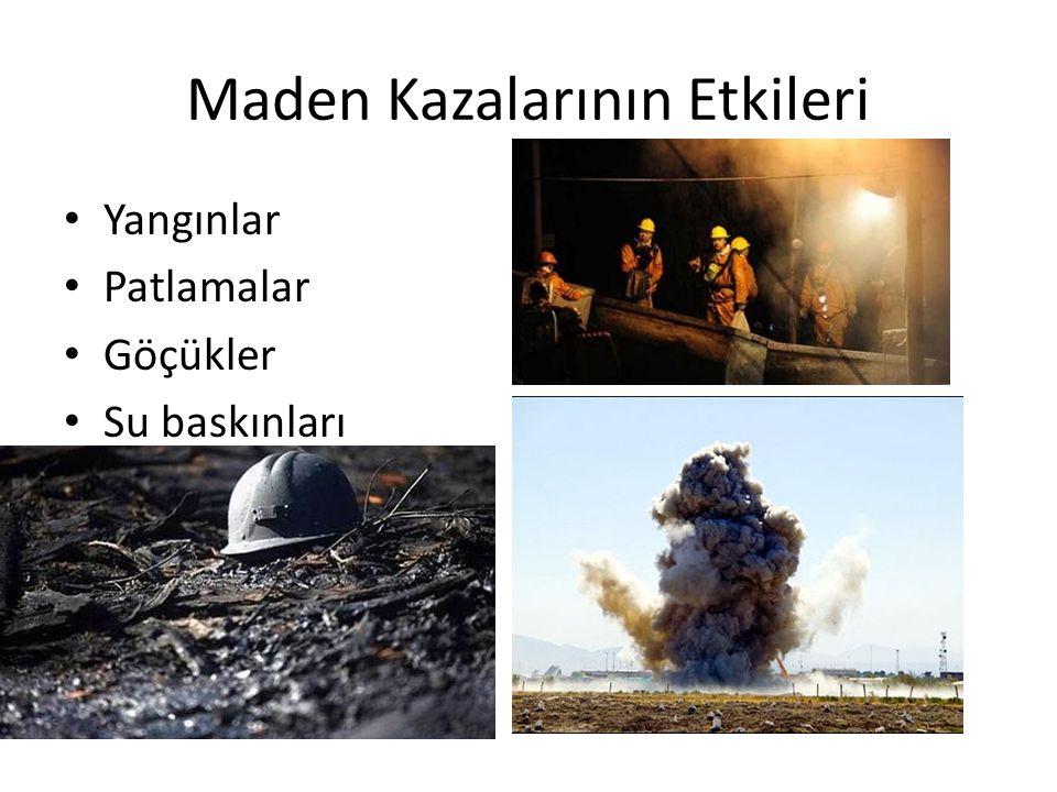 Maden Kazalarının Etkileri