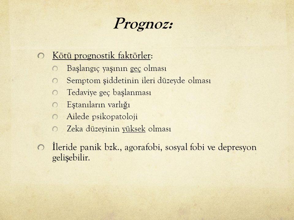 Prognoz: Kötü prognostik faktörler: