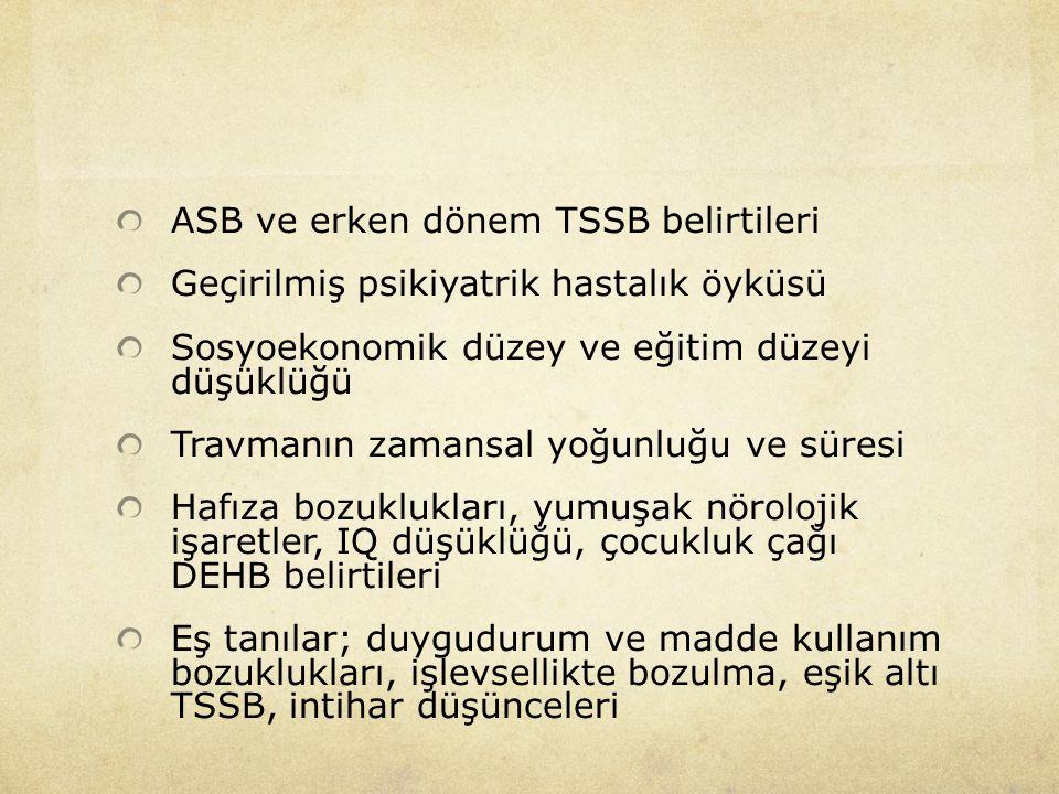 ASB ve erken dönem TSSB belirtileri