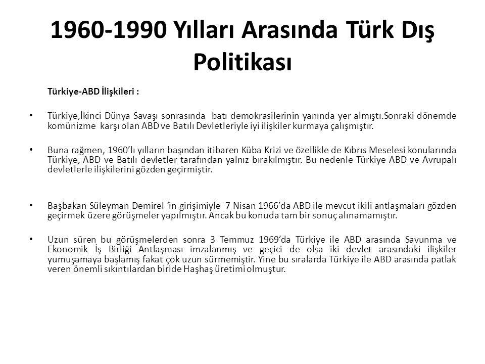 1960-1990 Yılları Arasında Türk Dış Politikası
