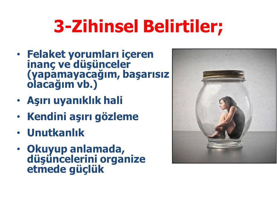 3-Zihinsel Belirtiler;