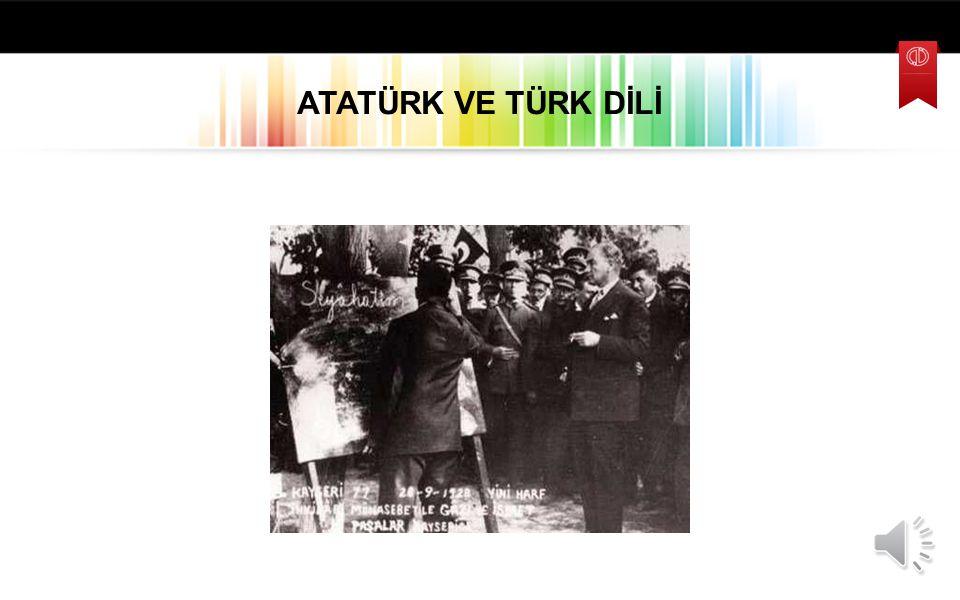 ATATÜRK VE TÜRK DİLİ
