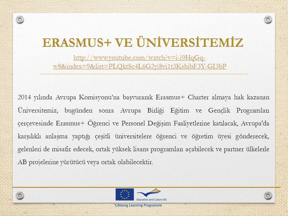 ERASMUS+ VE ÜNİVERSİTEMİZ