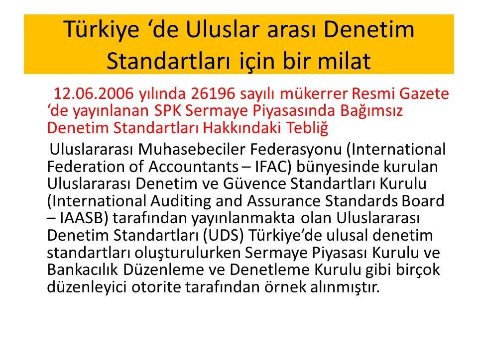 Türkiye 'de Uluslar arası Denetim Standartları için bir milat