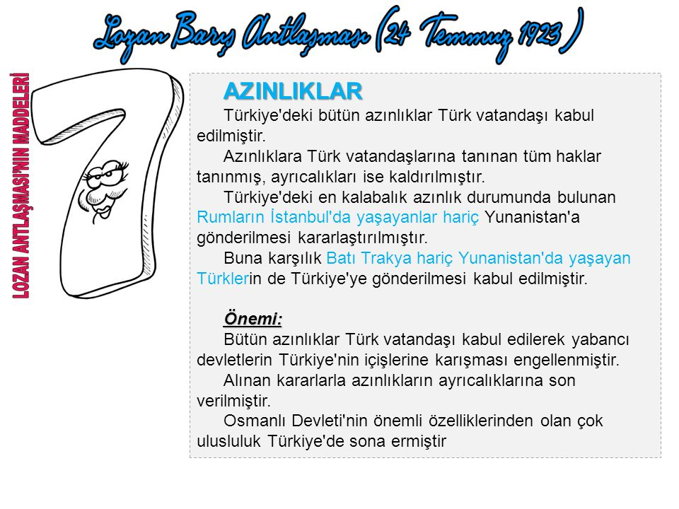 AZINLIKLAR Türkiye deki bütün azınlıklar Türk vatandaşı kabul edilmiştir.