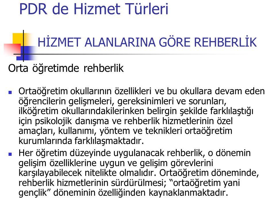 HİZMET ALANLARINA GÖRE REHBERLİK