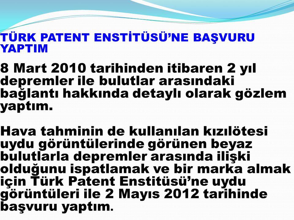 TÜRK PATENT ENSTİTÜSÜ'NE BAŞVURU YAPTIM