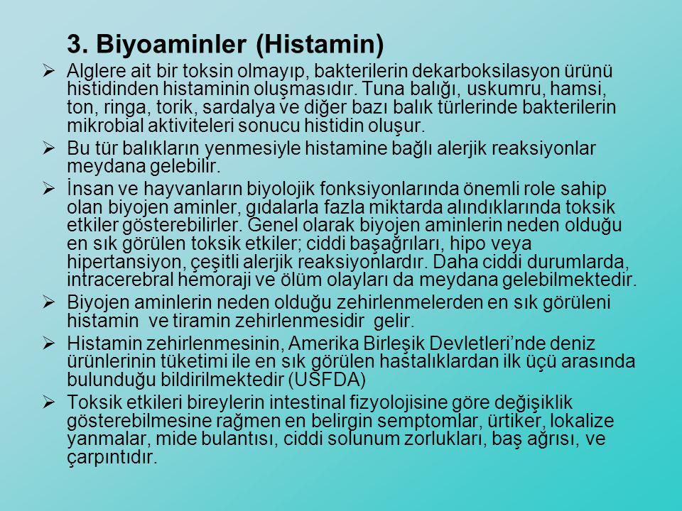3. Biyoaminler (Histamin)