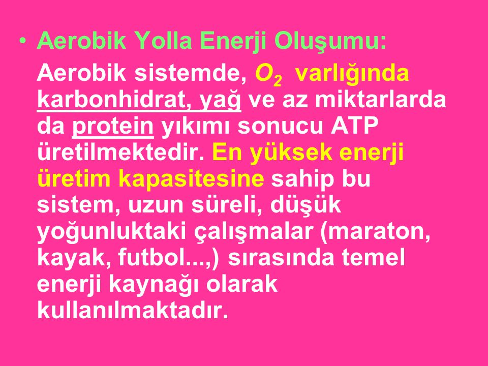 Aerobik Yolla Enerji Oluşumu: