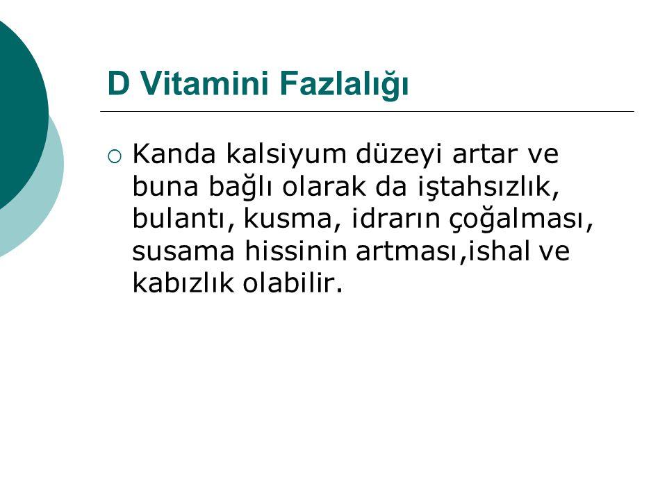 D Vitamini Fazlalığı