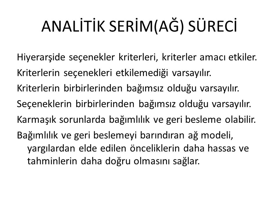 ANALİTİK SERİM(AĞ) SÜRECİ