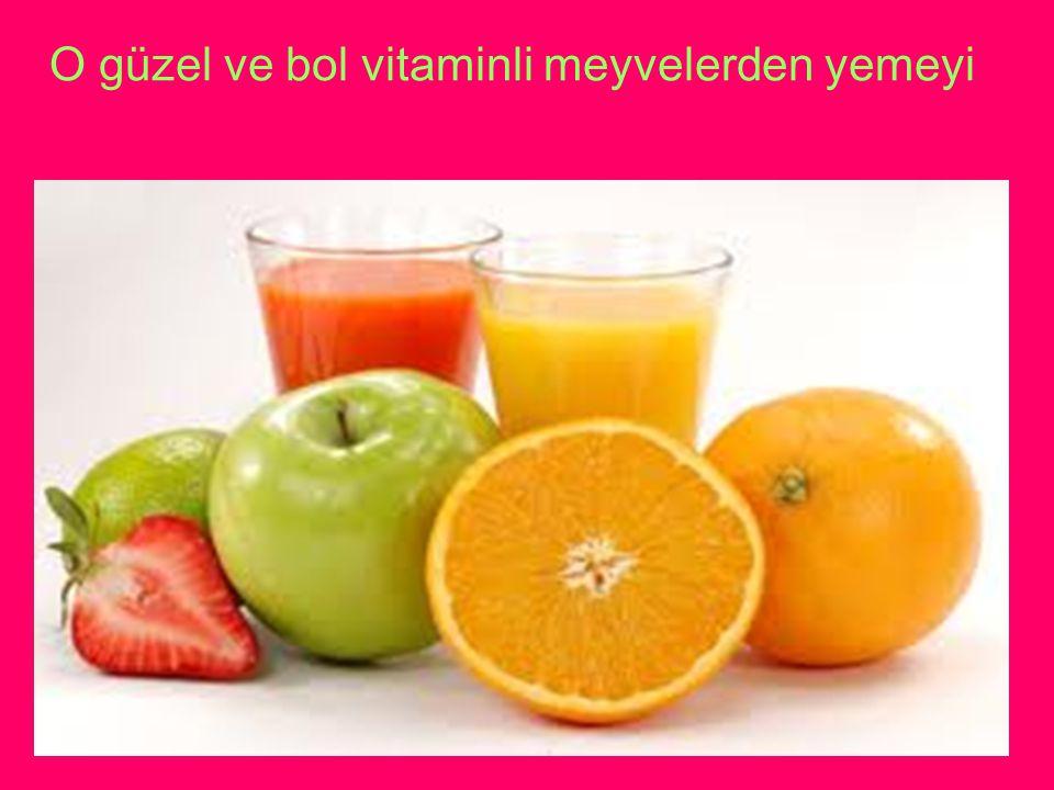 O güzel ve bol vitaminli meyvelerden yemeyi