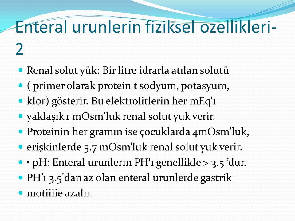 Enteral urunlerin fiziksel ozellikleri- 2