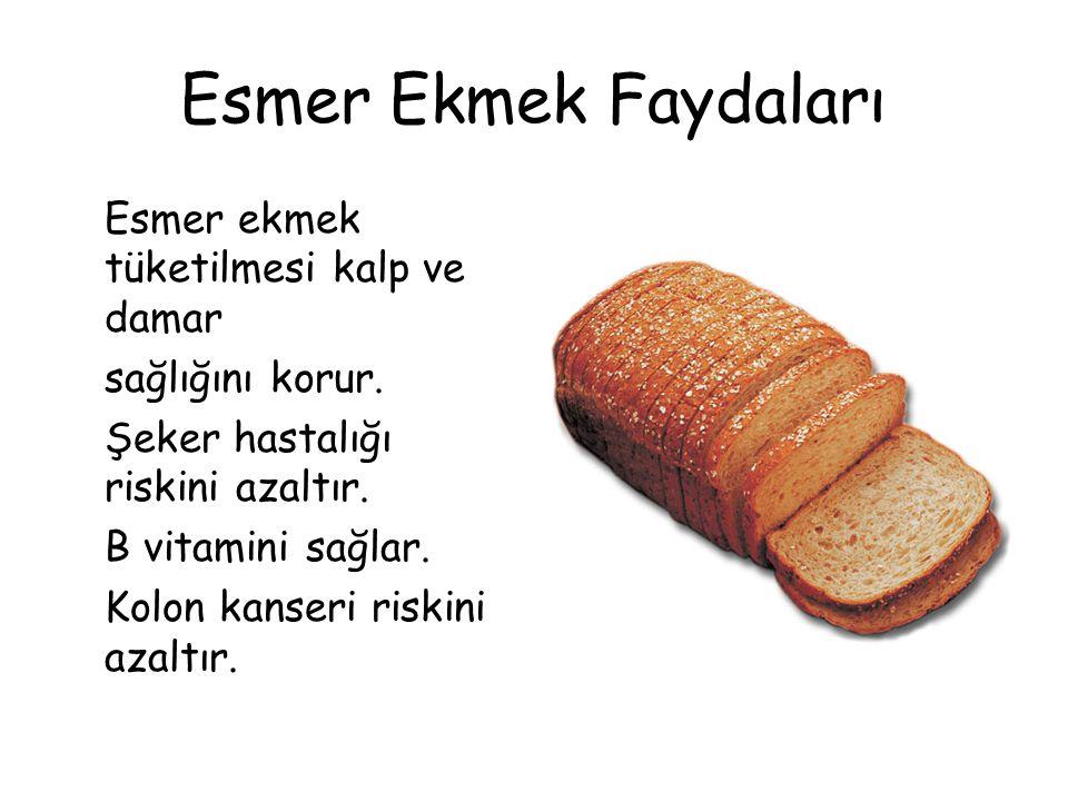 Esmer Ekmek Faydaları Esmer ekmek tüketilmesi kalp ve damar