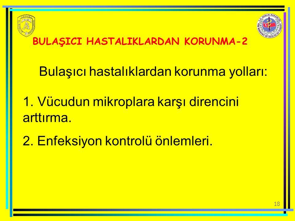 BULAŞICI HASTALIKLARDAN KORUNMA-2