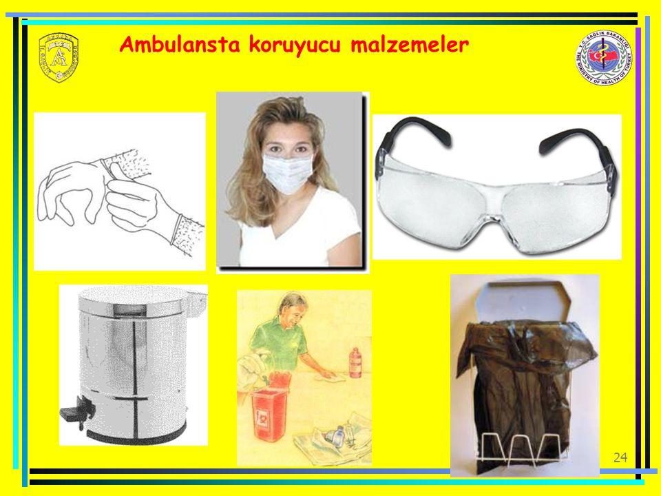 Ambulansta koruyucu malzemeler