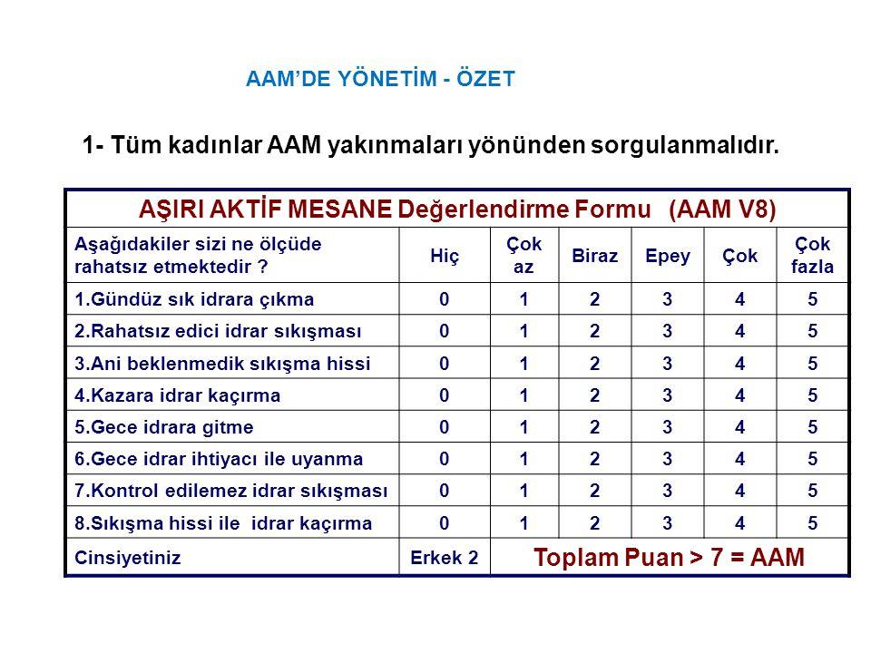 AŞIRI AKTİF MESANE Değerlendirme Formu (AAM V8)