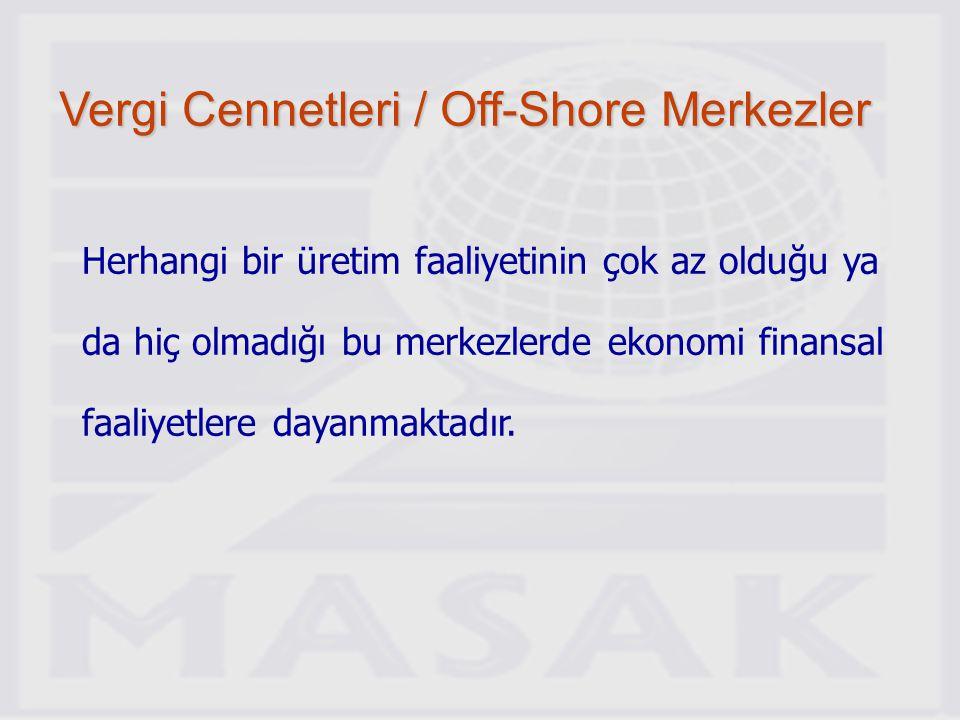 Vergi Cennetleri / Off-Shore Merkezler