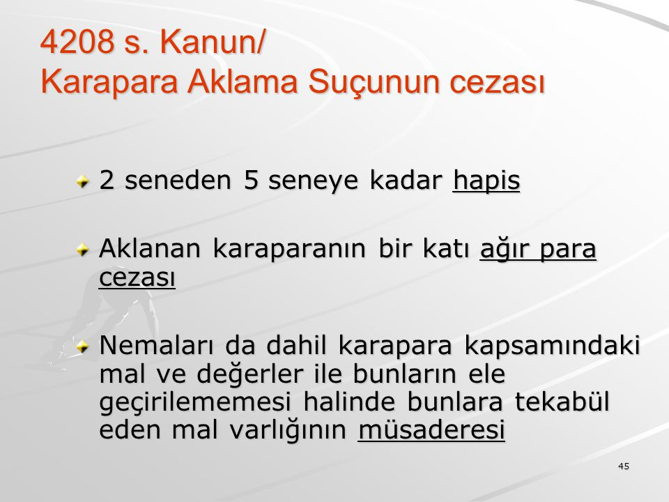 4208 s. Kanun/ Karapara Aklama Suçunun cezası