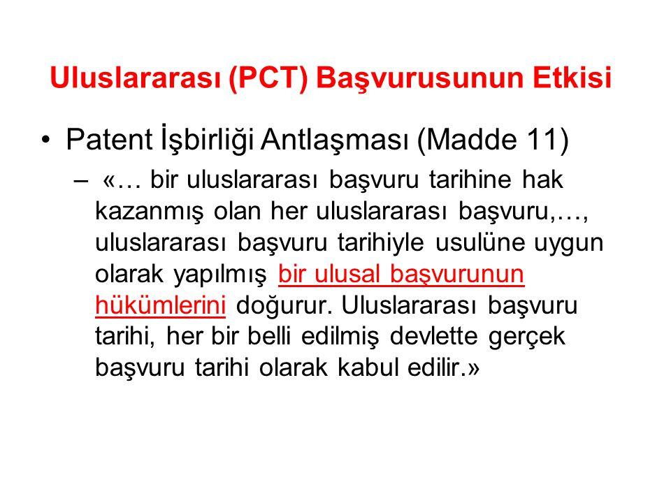 Uluslararası (PCT) Başvurusunun Etkisi