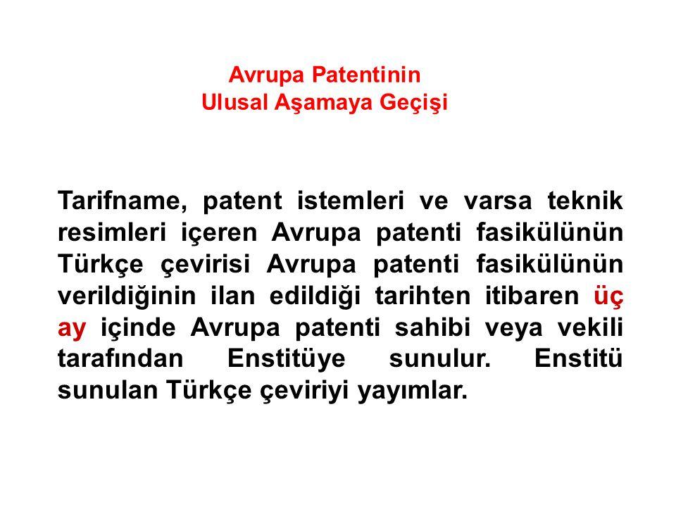 Avrupa Patentinin Ulusal Aşamaya Geçişi.