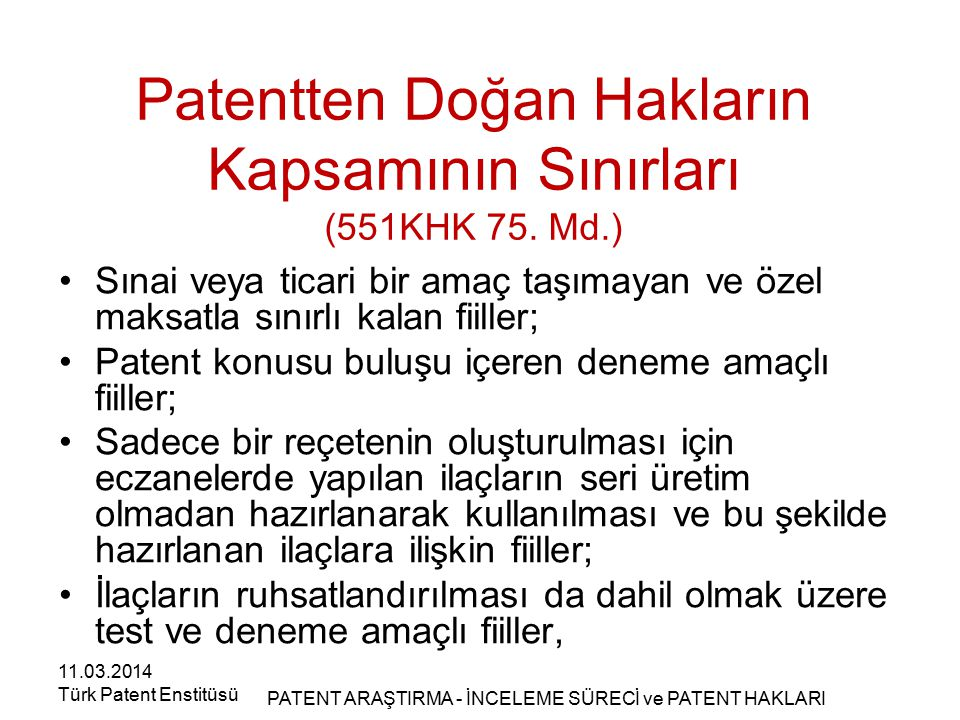 Patentten Doğan Hakların Kapsamının Sınırları (551KHK 75. Md.)