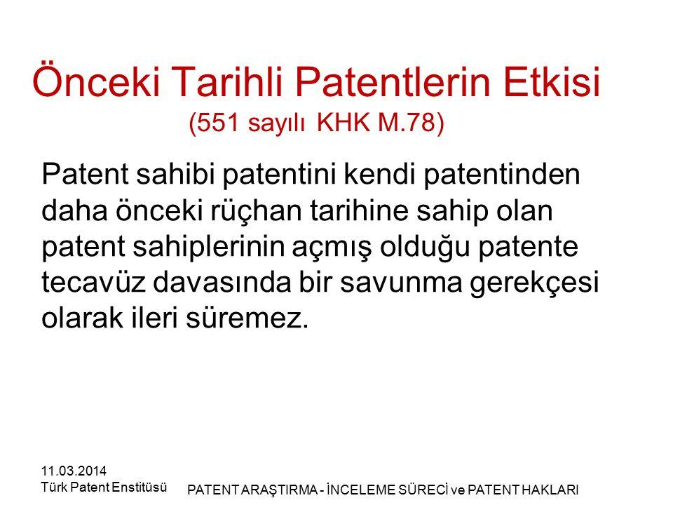 Önceki Tarihli Patentlerin Etkisi (551 sayılı KHK M.78)