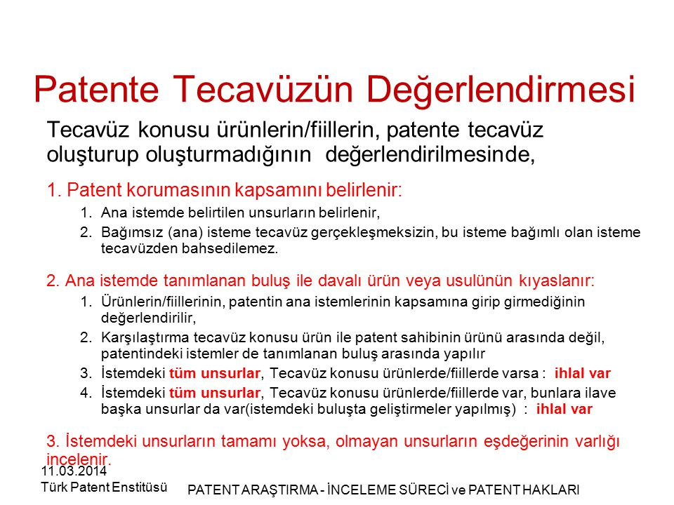 Patente Tecavüzün Değerlendirmesi