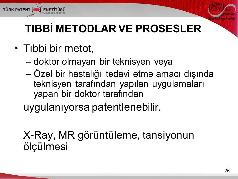 TIBBİ METODLAR VE PROSESLER