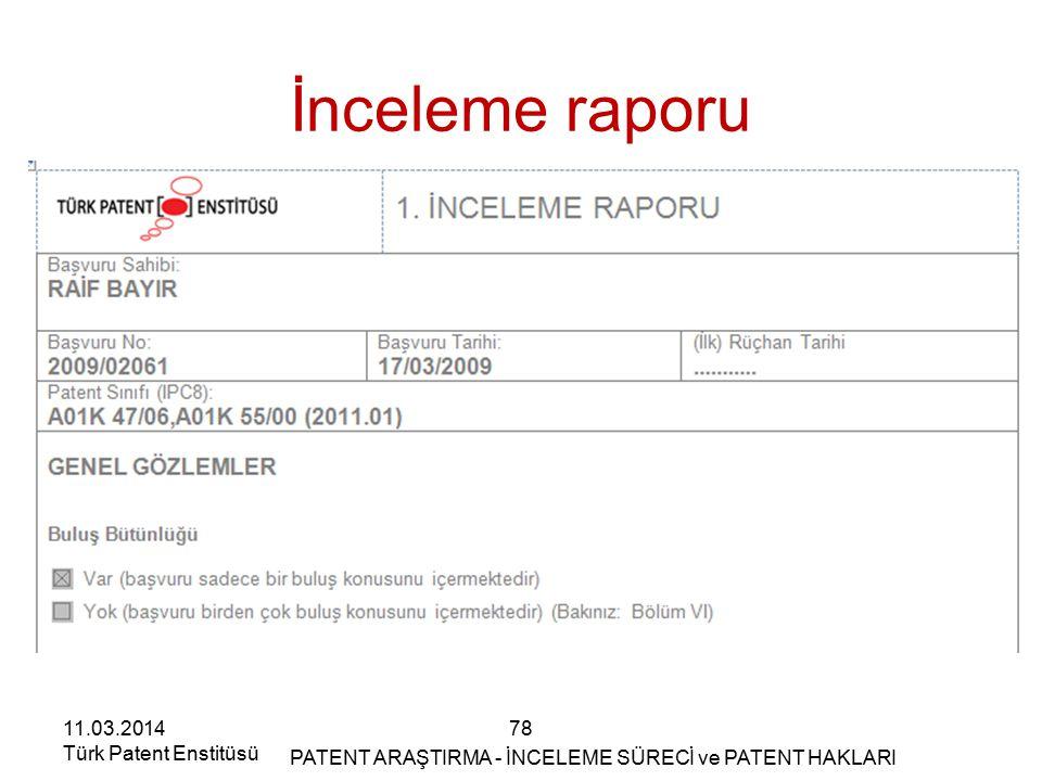 İnceleme raporu 11.03.2014 Türk Patent Enstitüsü