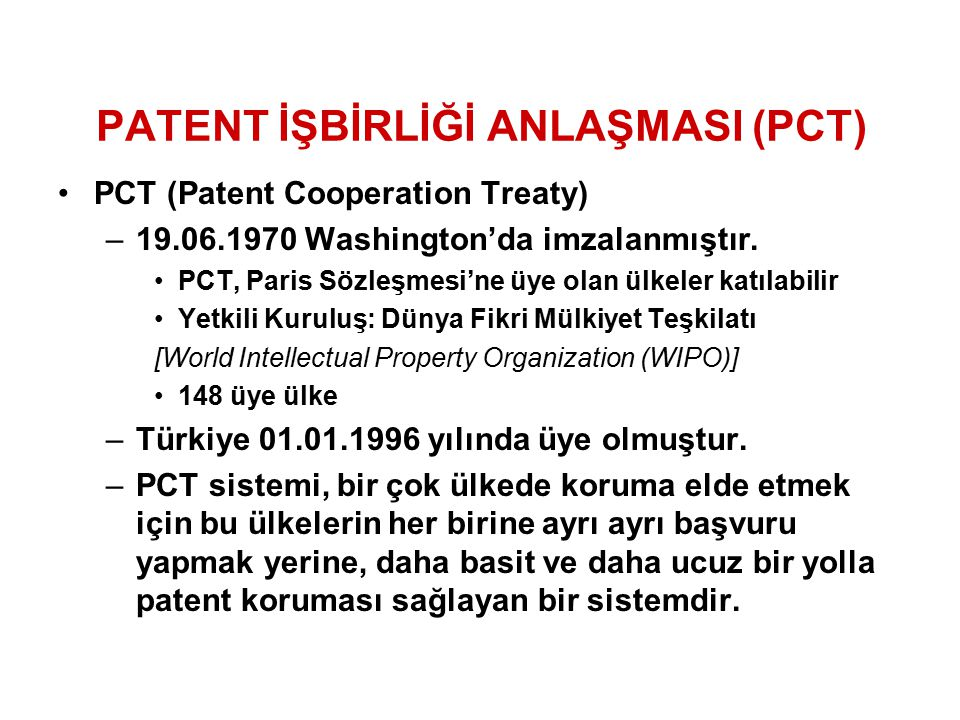PATENT İŞBİRLİĞİ ANLAŞMASI (PCT)