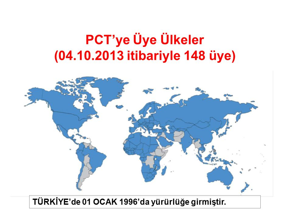 PCT'ye Üye Ülkeler (04.10.2013 itibariyle 148 üye)