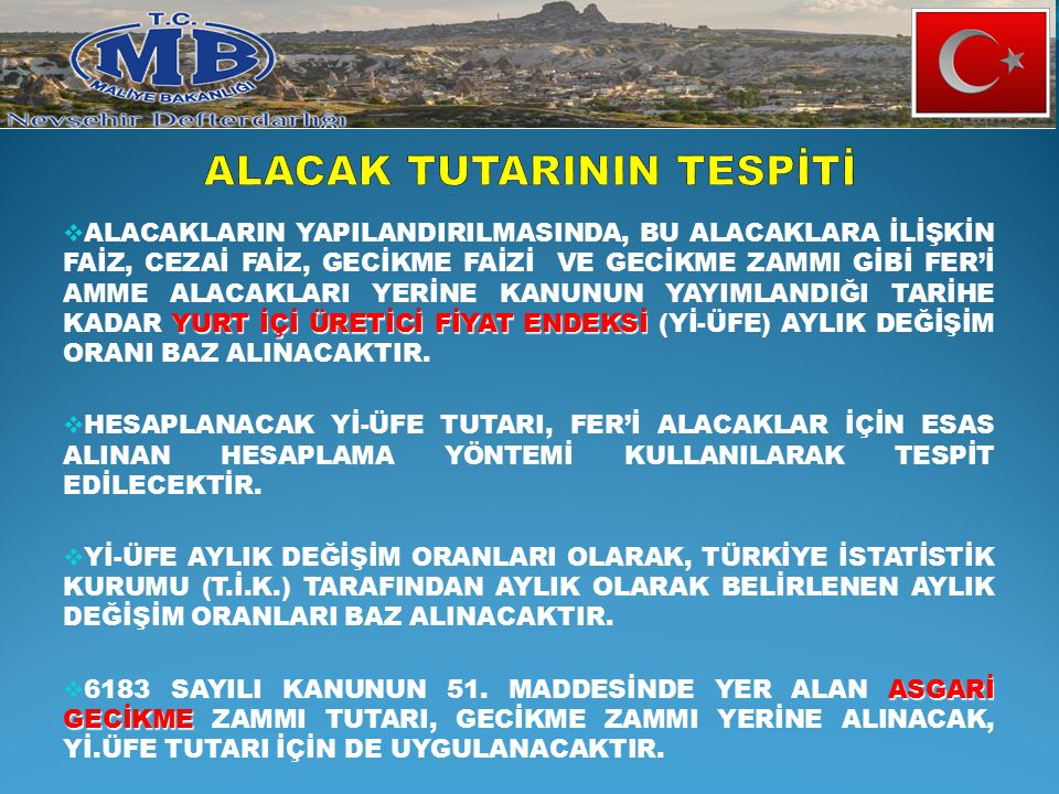 ALACAK TUTARININ TESPİTİ