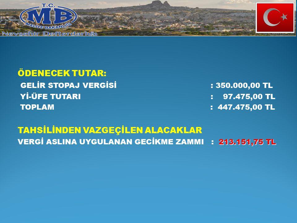 GELİR STOPAJ VERGİSİ : 350.000,00 TL